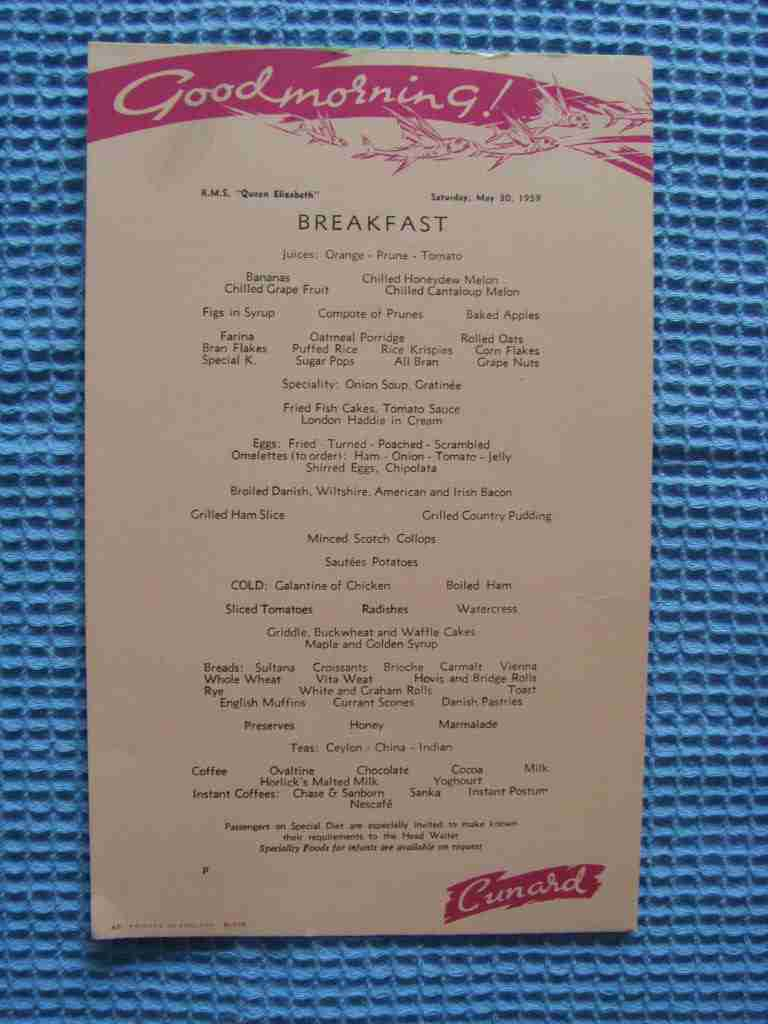 BREAKFAST MENU FROM THE CUNARD LINE VESSEL THE RMS QUEEN ELIZABETH MAY 1959