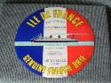 LARGE CHEESE LABEL MADE FOR THE SS ILE DE FRANCE