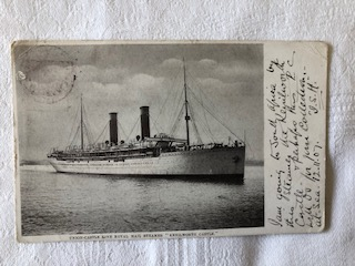 VERY EARLY 1907 POSTCARD FROM THE VESSEL KENILWORTH CASTLE FROM THE UNION CASTLE LINE