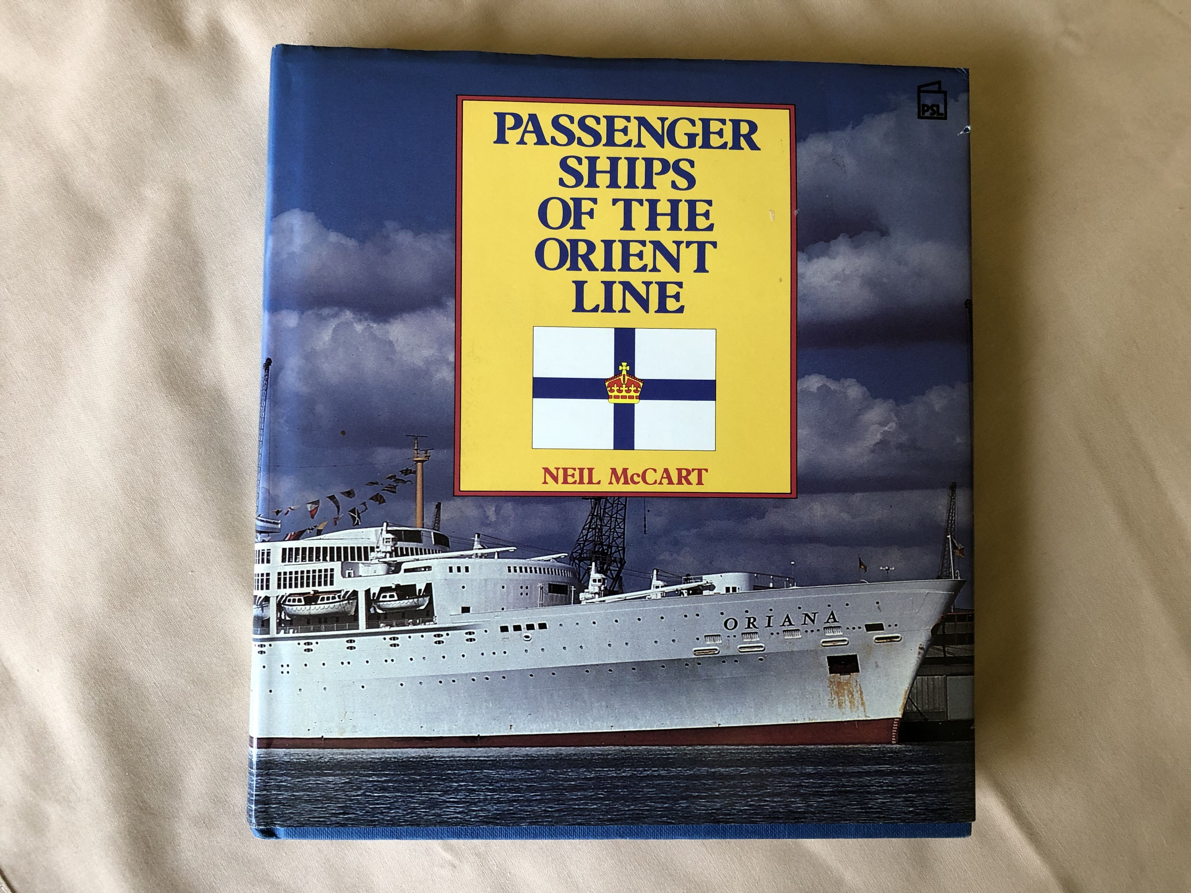 BOOK ENTITLED 'PASSENGER SHIPS OF THE ORIENT LINE' BY NEIL McCART