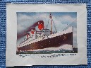 COLOUR PICTURE OF THE VESSEL THE RMS QUEEN MARY