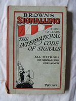 ORIGINAL BOOK FROM 1954 ENTITLED BROWN'S SIGNALLING