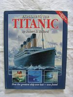EARLY BOOK ENTITLED 'EXPLORING TITANIC' BY ROBERT D. BALLARD