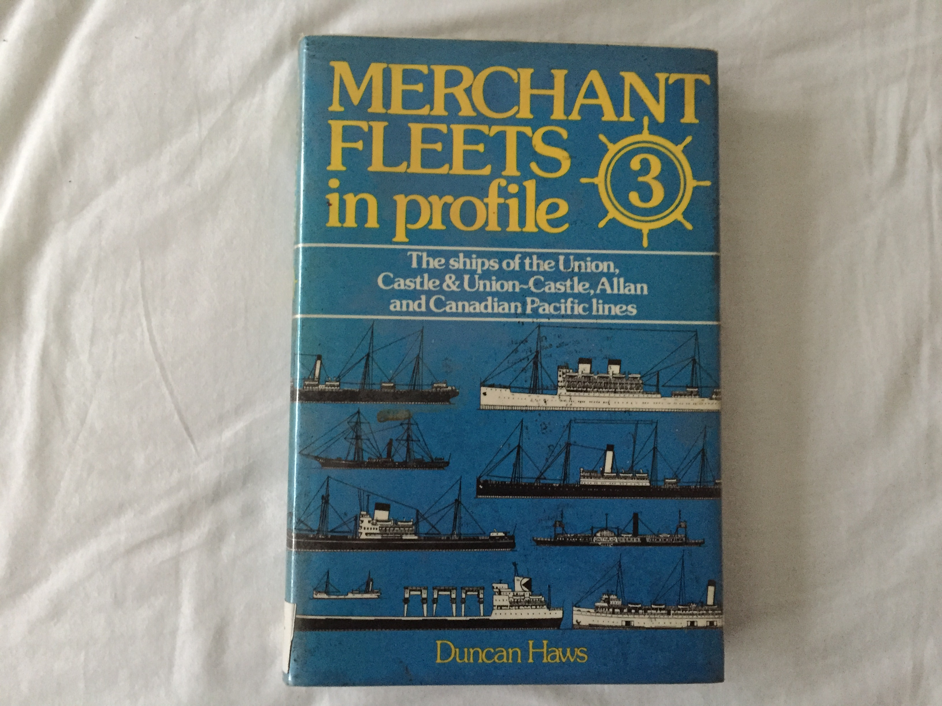 MARITIME BOOK ENTITLED MERCHANT FLEETS COVERING THE VESSELS OF THE UNION CASTLE, ALLAN AND CANADIAN PACIFIC LINE