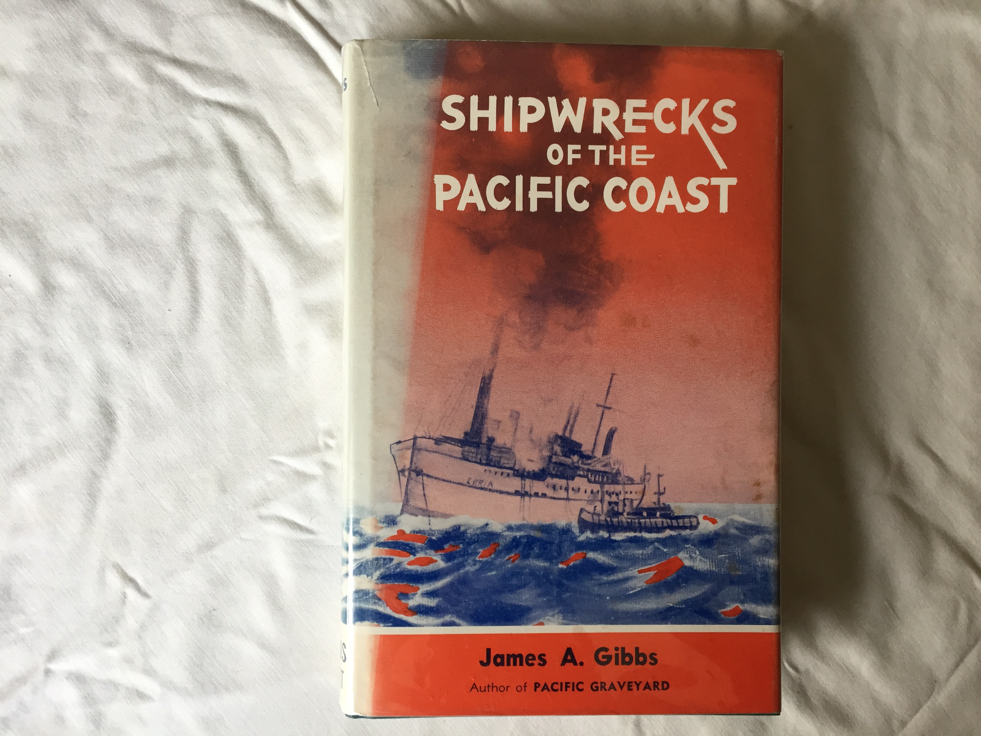 MARITIME BOOK 'SHIPWRECKS OF THE PACIFIC COAST' BY JAMES A. GIBBS