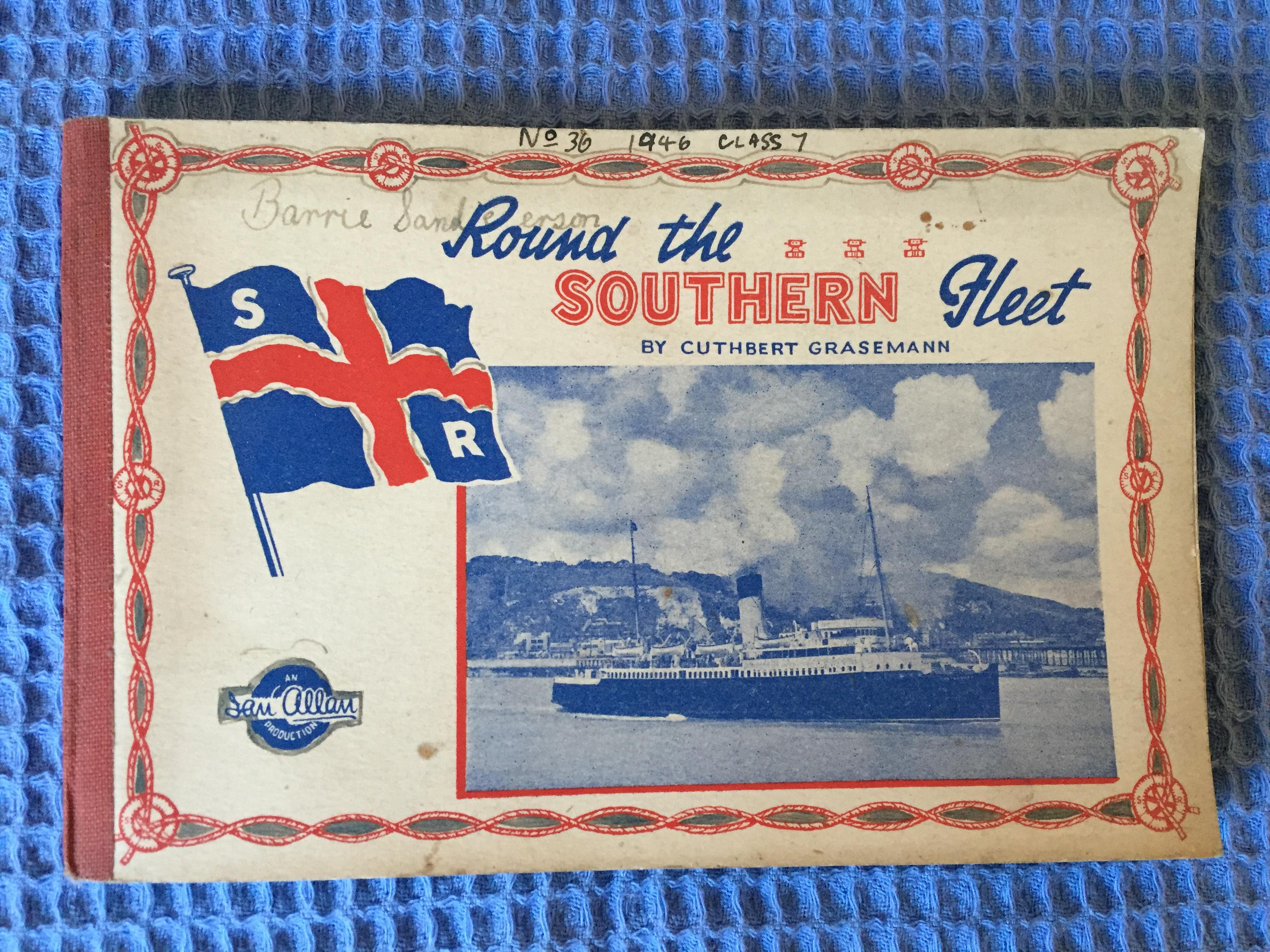 OLD BOOKLET ENTITLED 'ROUND THE SOUTHERN FLEET' BY CUTHBERT GRASEMAN