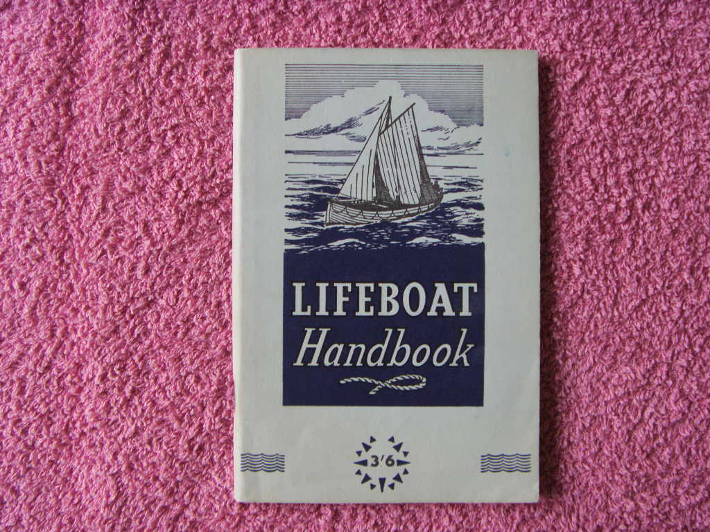 LIFEBOAT HANDBOOK GUIDE FROM THE 1960's
