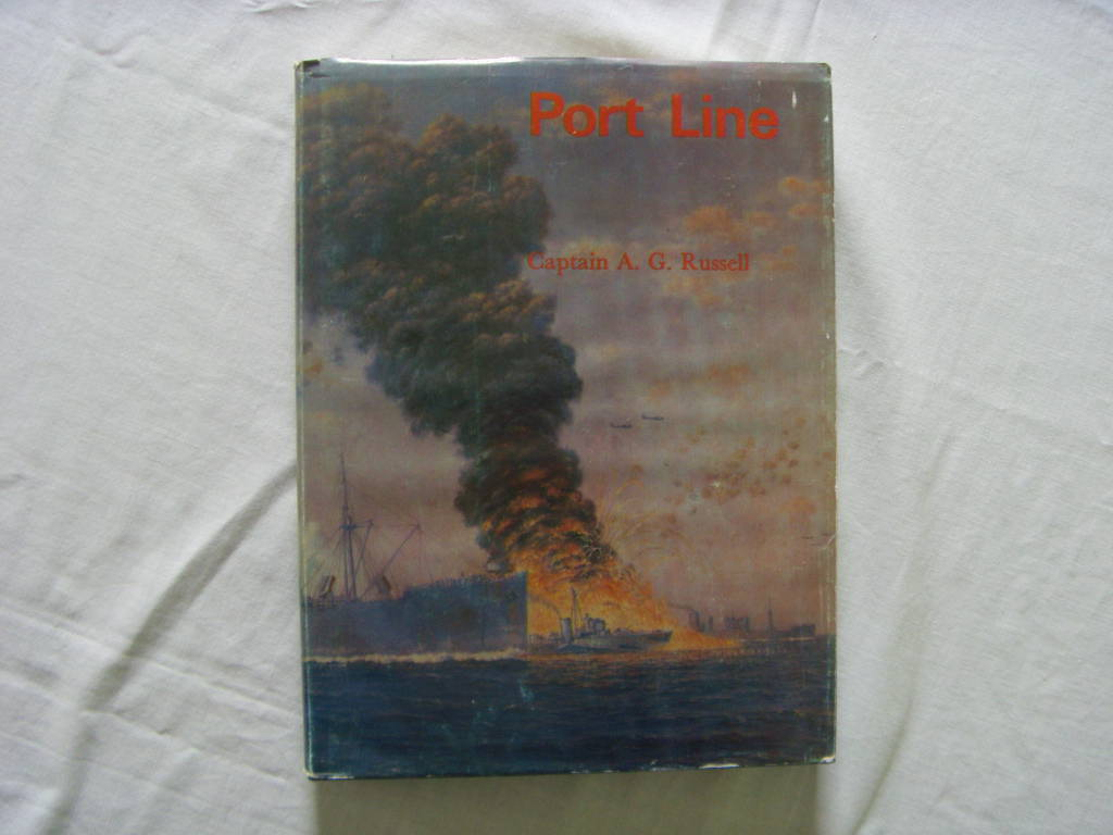 BOOK ENTITLED 'PORT LINE' BY CAPTAIN A.G. RUSSELL FROM 1985