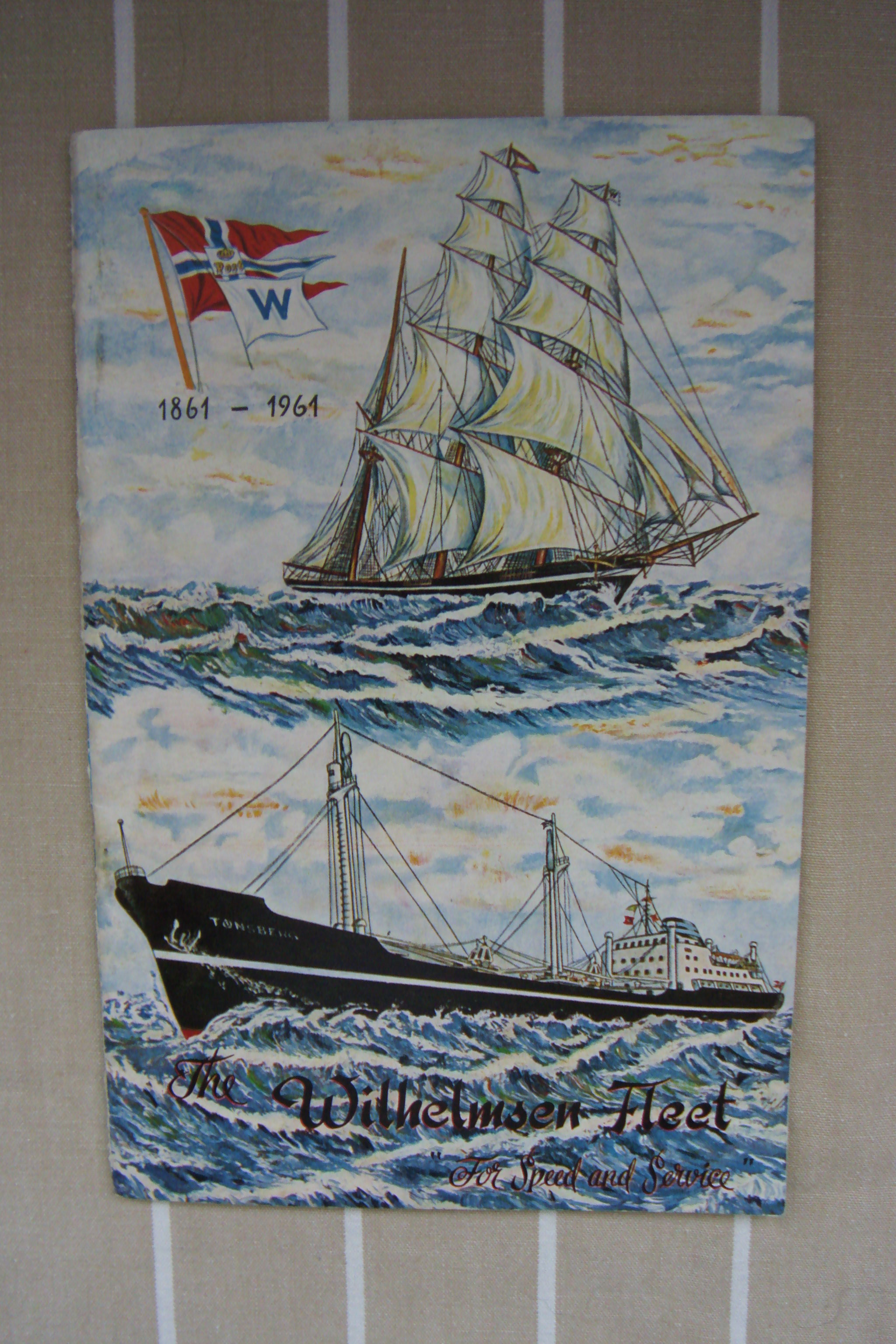 CENTENARY BOOKLET FROM THE WILHELMSEN SHIPPING COMPANY & ITS FLEET OF VESSELS 1861-1961