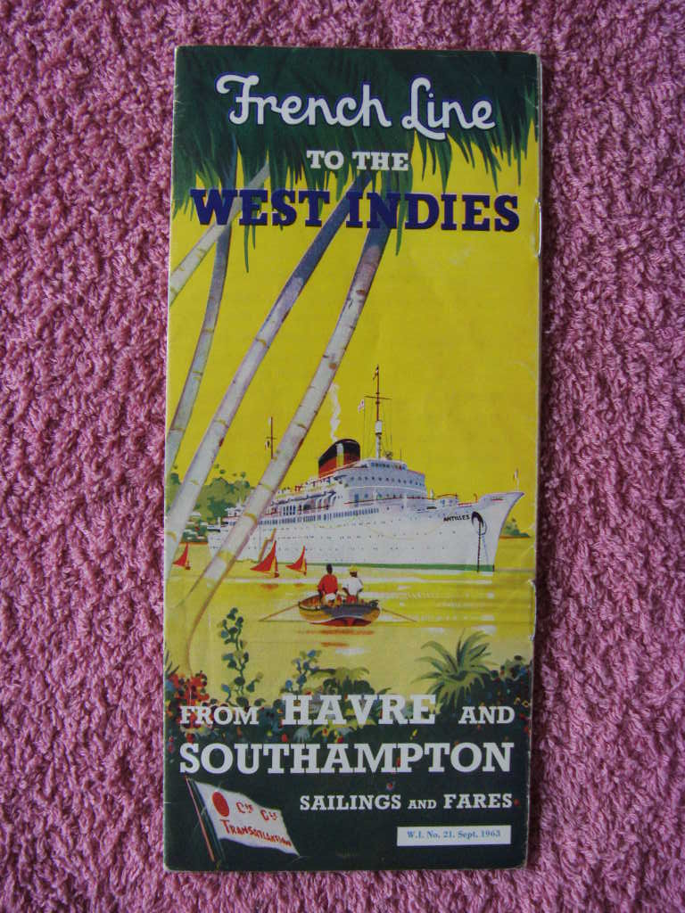 CRUISE SAILINGS AND FARES GUIDE FROM THE FRENCH LINE DATED 1963