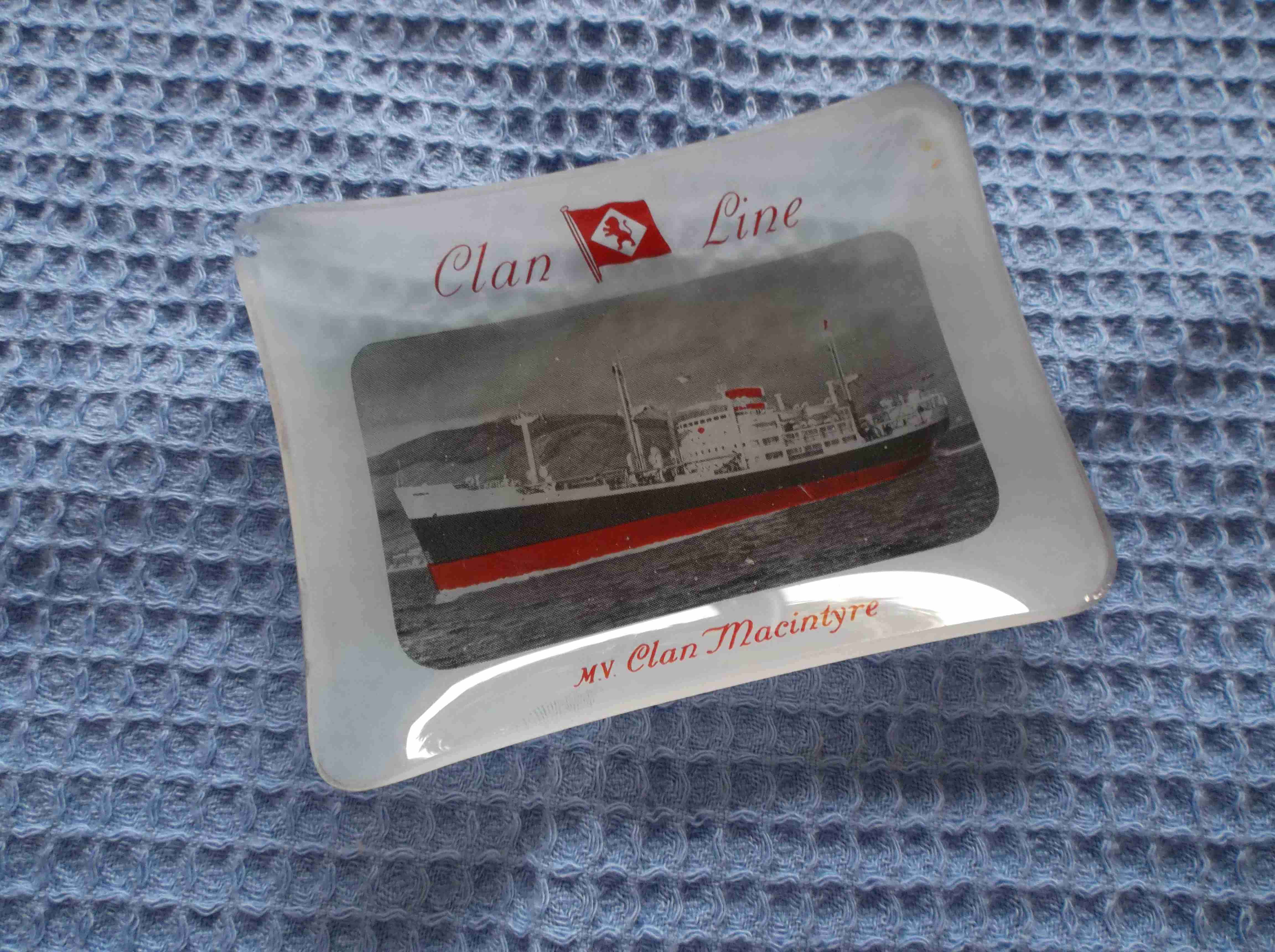 RARE SOUVENIR GLASS DISH FROM THE CLAN LINE VESSEL THE CLAN MACINTYRE DATED 1960's