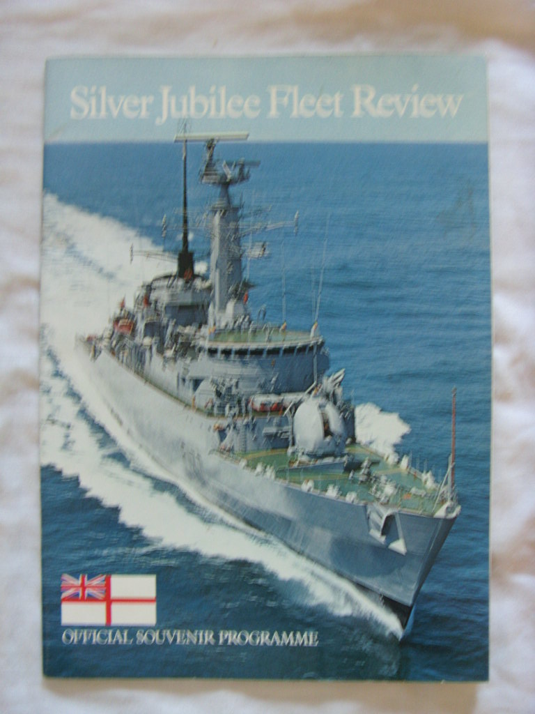 OFFICIAL SOUVENIR EDITION PROGRAMME OF THE SILVER JUBILEE FLEET REVIEW 1977