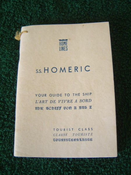 TOURIST CLASS INFORMATION BOOK FROM THE OLD VESSEL S.S. HOMERIC