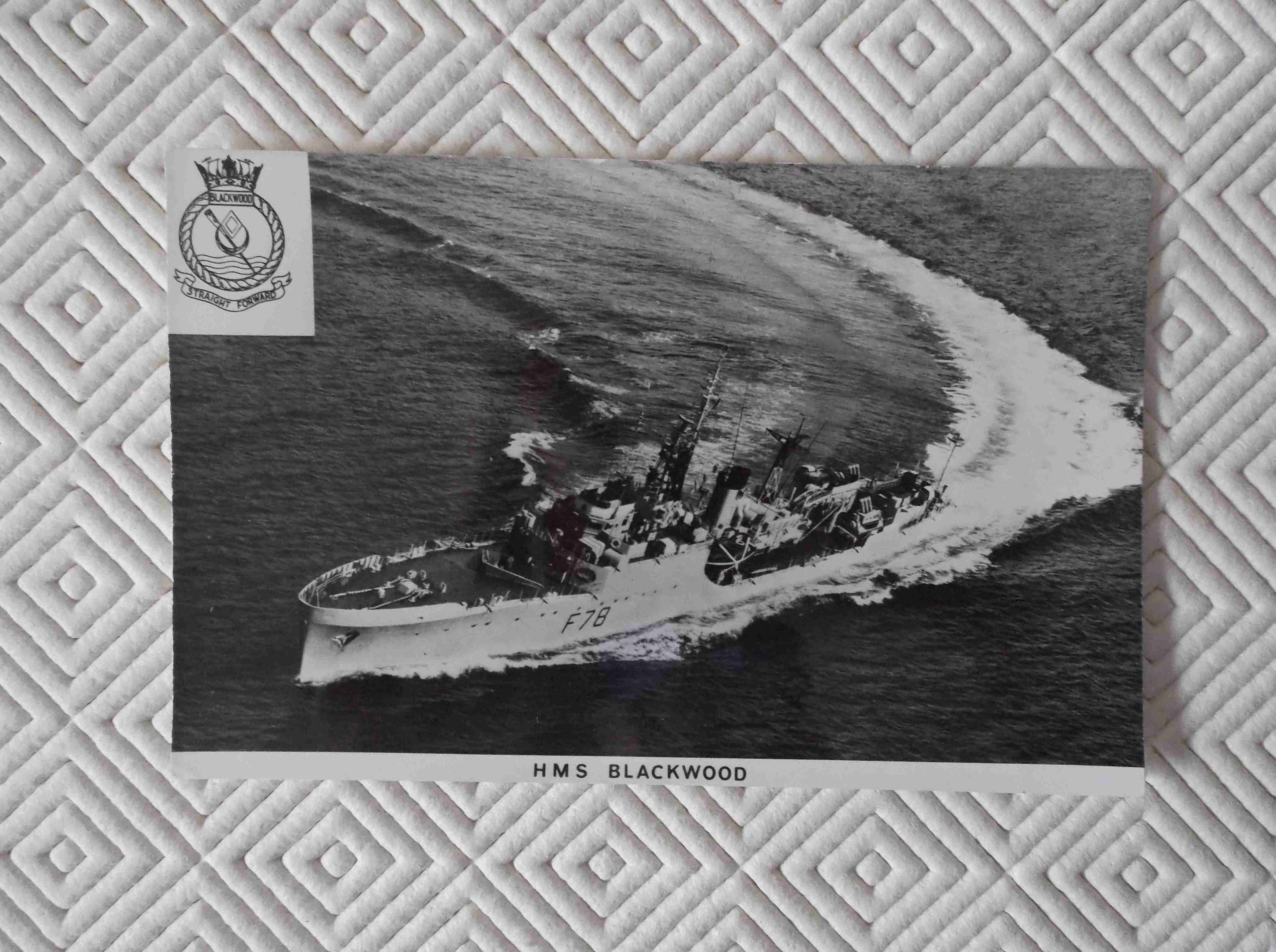 POSTCARD SIZE PHOTOGRAPH OF THE ROYAL NAVAL VESSEL HMS BLACKWOOD