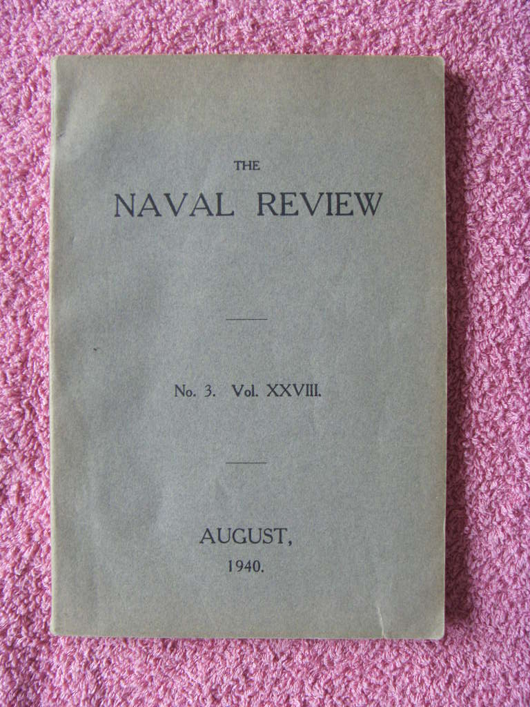 BOOK ENTITLED 'THE NAVAL REVIEW' DATED AUGUST 1940