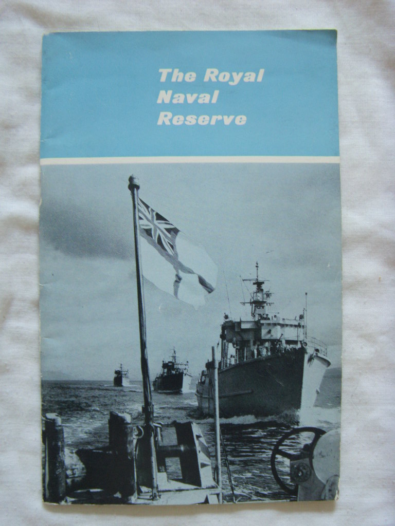 BOOKLET ENTITLED 'THE ROYAL NAVAL RESERVE' FROM 1964