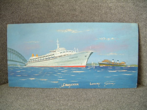 HAND PAINTED PICTURE OF THE LINER CANBERRA LEAVING SYDNEY