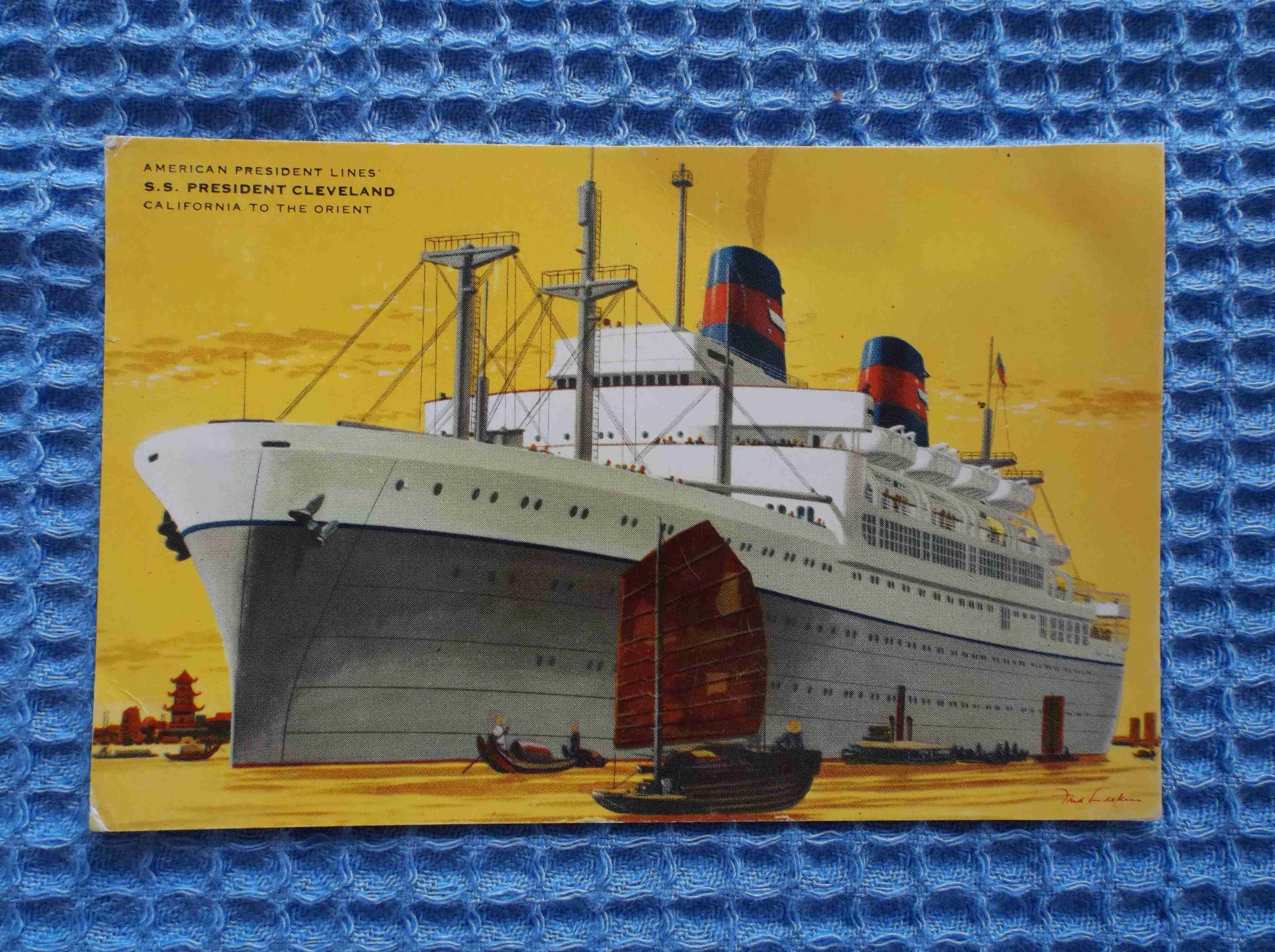 FULL COLOUR USED POSTCARD FROM THE VESSEL THE SS PRESIDENT CLEVELAND FROM THE AMERICAN PRESIDENTS LINE