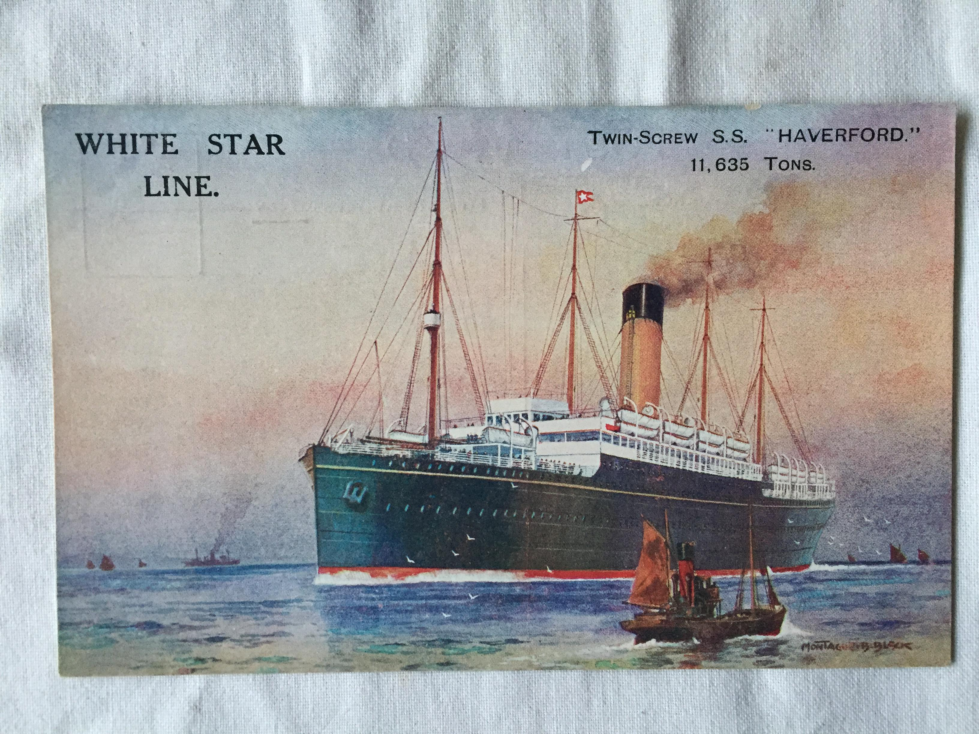 UNUSED COLOUR POSTCARD FROM THE SS HAVERFORD FROM THE WHITE STAR LINE